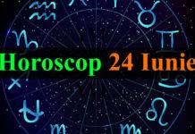 Horoscop 24 Iunie 2018