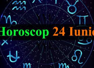 Horoscop 24 Iunie 2019