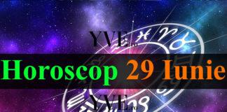 Horoscop 29 Iunie 2018