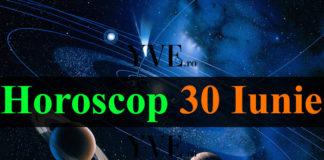 Horoscop 30 Iunie 2018