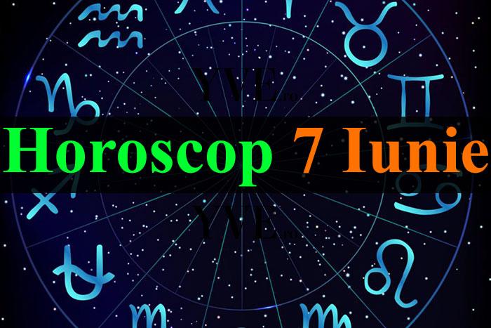 Horoscop 7 Iunie 2019