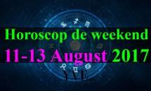 Horoscop de weekend 11-13 August 2017: Săgetătorii au unele tensiuni în relaţia de cuplu
