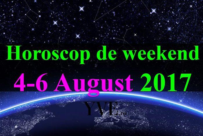 weekend 4-6 August 2017