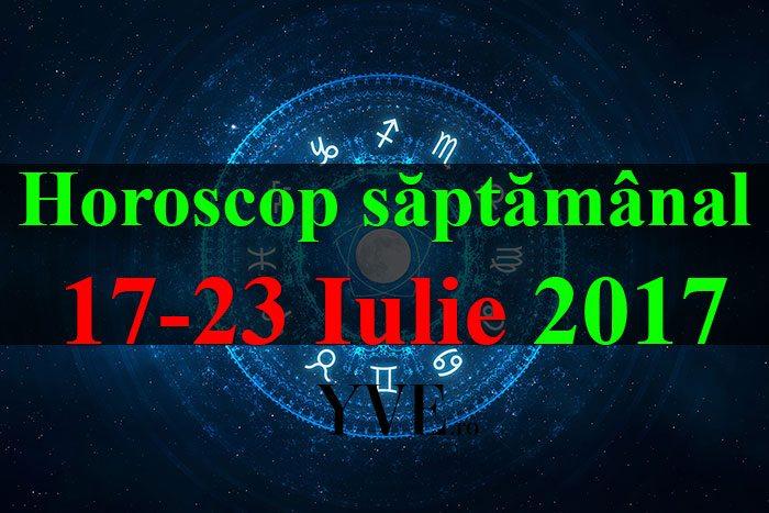 horoscopul saptamanii 17-23-Iulie-2017