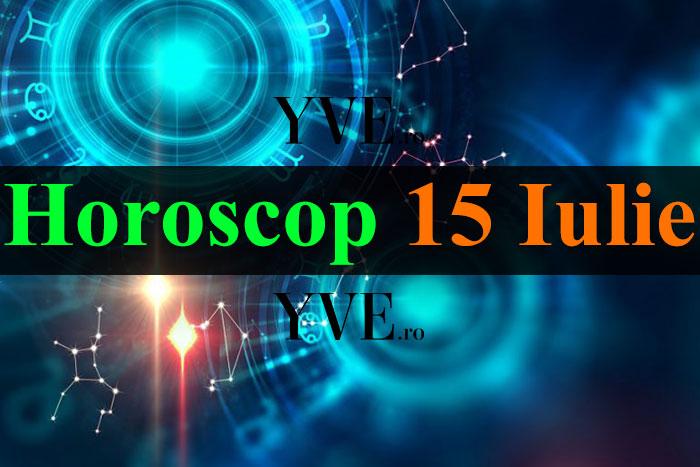 Horoscop 15 Iulie 2019