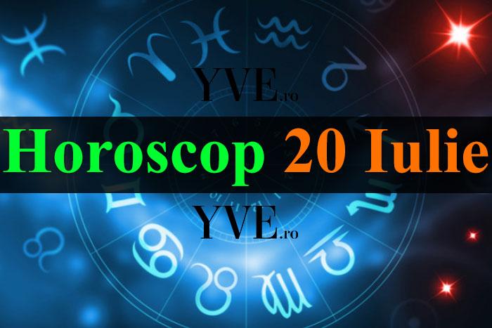 Horoscop 20 Iulie 2019