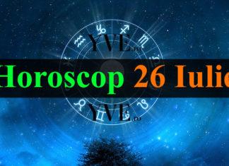 Horoscop 26 Iulie 2018