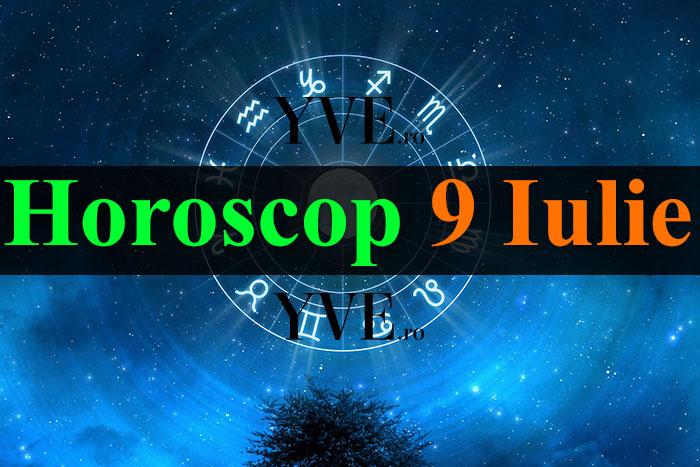 Horoscop 9 Iulie 2019