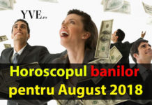 Horoscopul banilor pentru August 2018