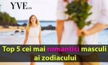 Top 5 cei mai romantici masculi ai zodiacului
