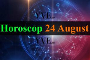 Horoscop 24 August 2019