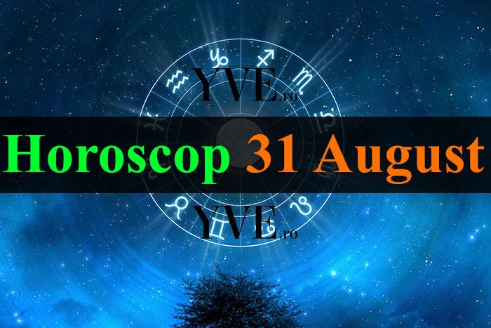 Horoscop 31 August 2018