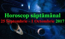 Horoscop saptamanal 25 Septembrie - 1 Octombrie 2017