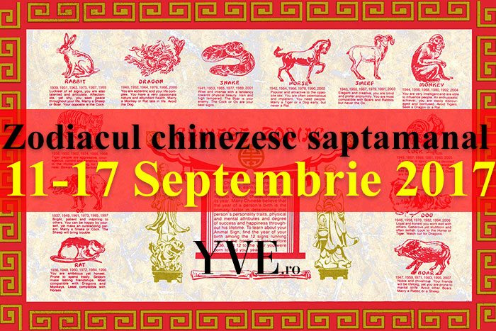 Zodiacul chinezesc saptamanal 11-17 Septembrie 2017