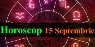 Horoscop 15 Septembrie 2019