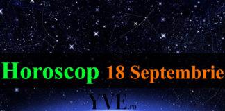 Horoscop 18 Septembrie 2019