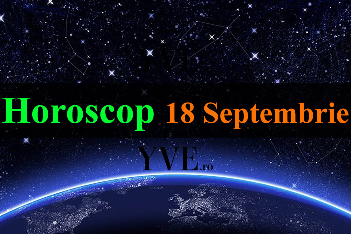 Horoscop 18 Septembrie 2018