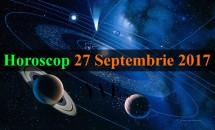 Horoscop 27 Septembrie 2017: Racii vor începe o nouă afacere