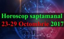 Horoscop saptamanal 23-29 Octombrie 2017