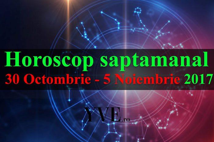Horoscop saptamanal 30 Octombrie - 5 Noiembrie 2017