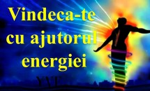 Secret din Antichitate: vindeca-te cu ajutorul energiei