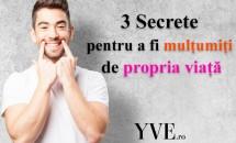 3 Secrete pentru a fi mulțumiți de propria viață