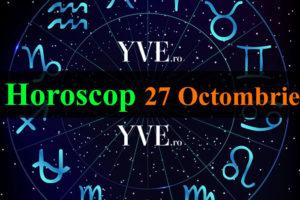 Horoscop 27 Octombrie 2020