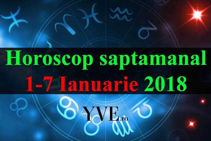 Horoscop saptamanal 1-7 Ianuarie 2018