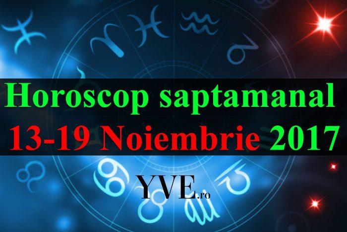 Horoscop saptamanal 13-19 Noiembrie 2017