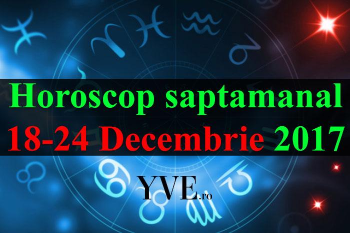 Horoscop saptamanal 18-24 Decembrie 2017