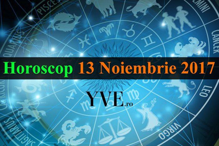 Horoscop 13 Noiembrie 2017
