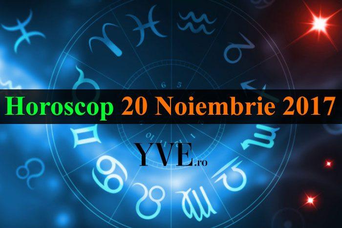 Horoscop 20 Noiembrie 2017