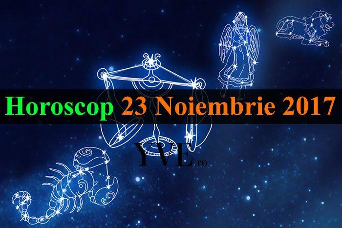 Horoscop 23 Noiembrie 2017