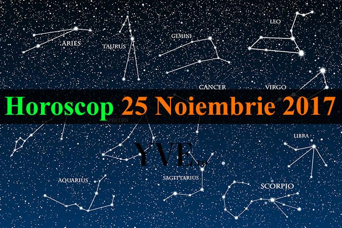 Horoscop 25 Noiembrie 2017