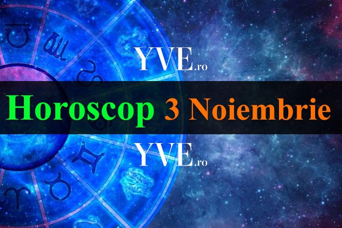 Horoscop 3 Noiembrie 2018