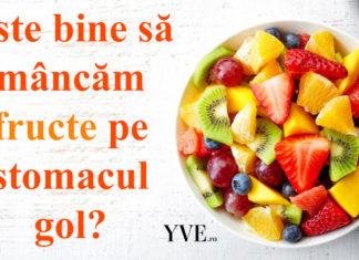 Este bine sa mancam fructe pe stomacul gol