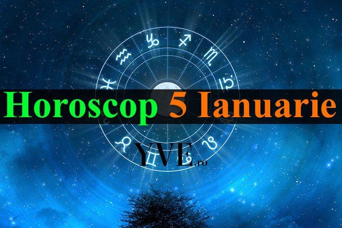 Horoscop 5 Ianuarie