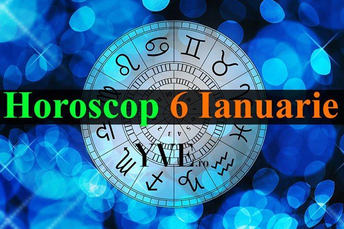Horoscop 6 Ianuarie