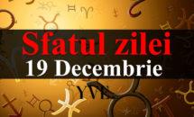 Sfatul zilei 19 Decembrie 2017: pentru Berbeci se anunta o zi norocoasa
