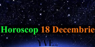 Horoscop 18 Decembrie 2018