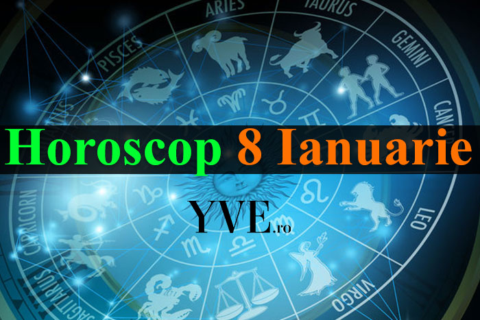 Horoscop 8 Ianuarie