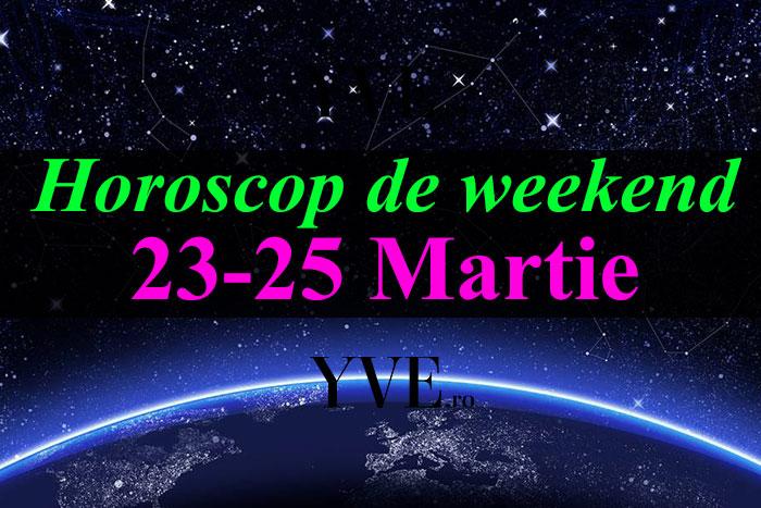 Horoscop de weekend 23-25 Martie 2018