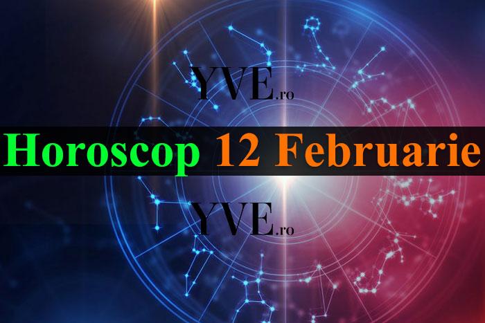 Horoscop 12 Februarie