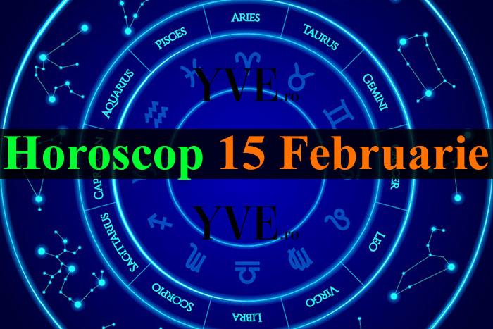 Horoscop 15 Februarie