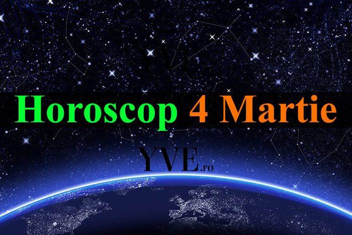 Horoscop 4 Martie