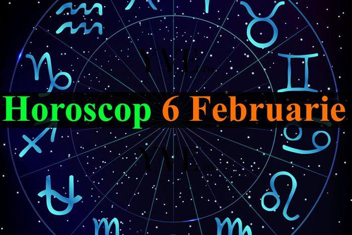Horoscop 6 Februarie