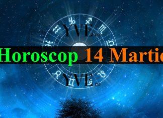 Horoscop 14 Martie