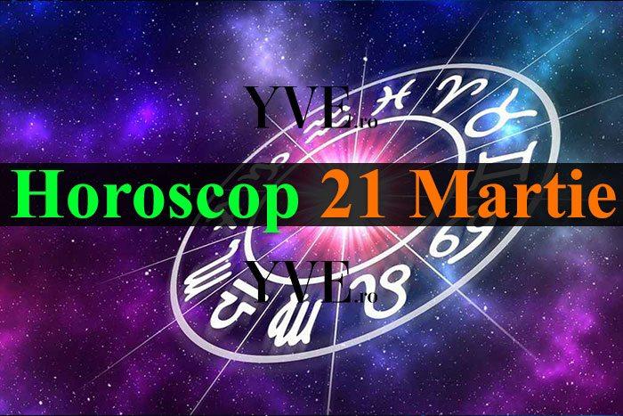 Horoscop 21 Martie 2019