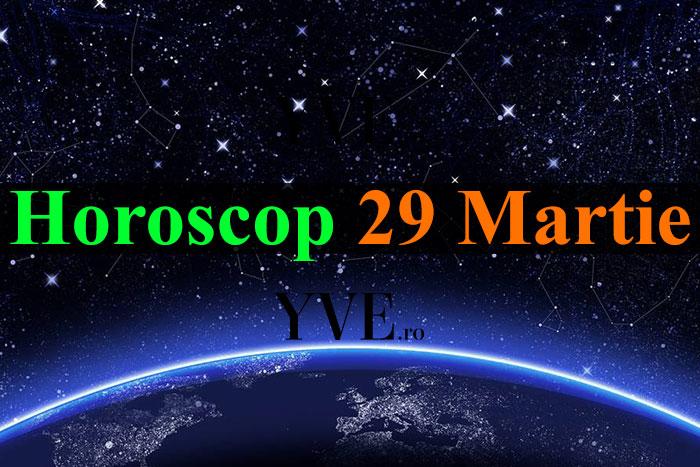 Horoscop 29 Martie 2019