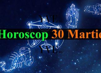 Horoscop 30 Martie